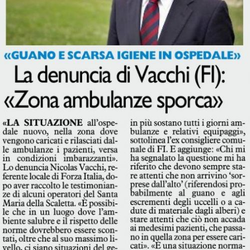 NICOLAS VACCHI (FI): ALL'OSPEDALE NUOVO, I PAZIENTI PASSANO TRA SPORCIZIA E DEGRADO? IL DG ROSSI VERIFICHI E RISOLVA