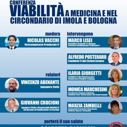 FORZA ITALIA: CONVEGNO SULLA VIABILITA' A MEDICINA E NEL CIRCONDARIO DI IMOLA E BOLOGNA PRESENTI DIRIGENTI E CANDIDATI DI FORZA ITALIA PER LE AMMINISTRATIVE E LE EUROPEE