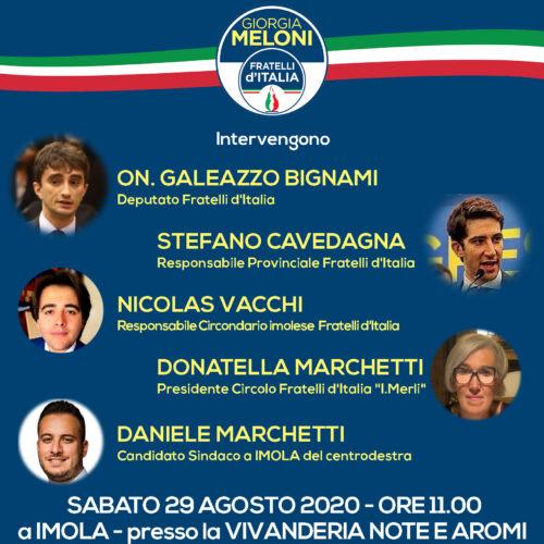 """Agli organi di informazione. Siete invitati alla APERTURA DELLA CAMPAGNA ELETTORALE DIFRATELLI D'ITALIA IMOLA: """"Il vero cambiamento a Imola è ancora possibile!"""""""